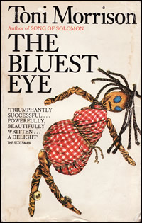the bluest eyes by toni morrison The bluest eye is a novel written by toni morrison in 1970 morrison, a single  mother of two sons, wrote the novel while she taught at howard university.