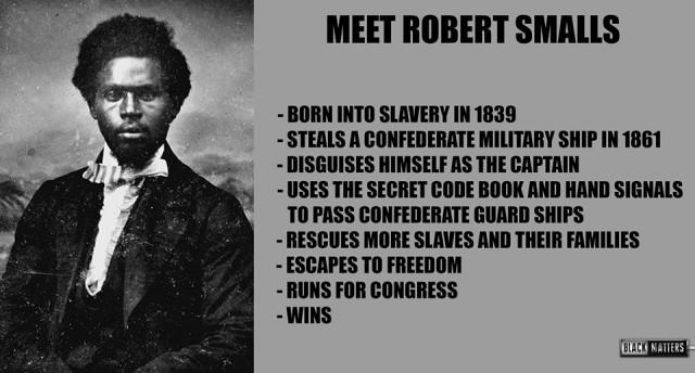 Robert Smalls Badass